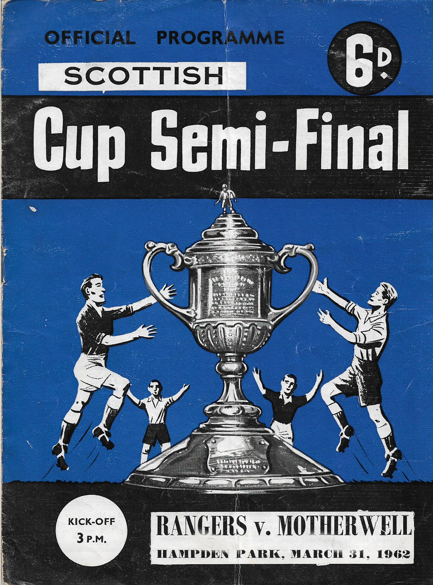 Programme Cover versus Rangers - Scottish Cup Semi Final 1962