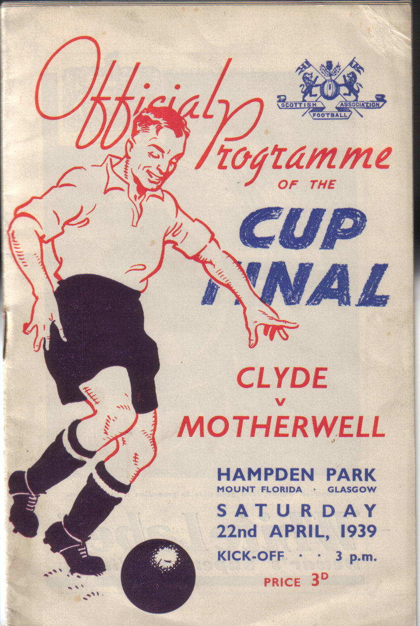 1939 Scottish Cup Final Programme - Motherwell vs Clyde