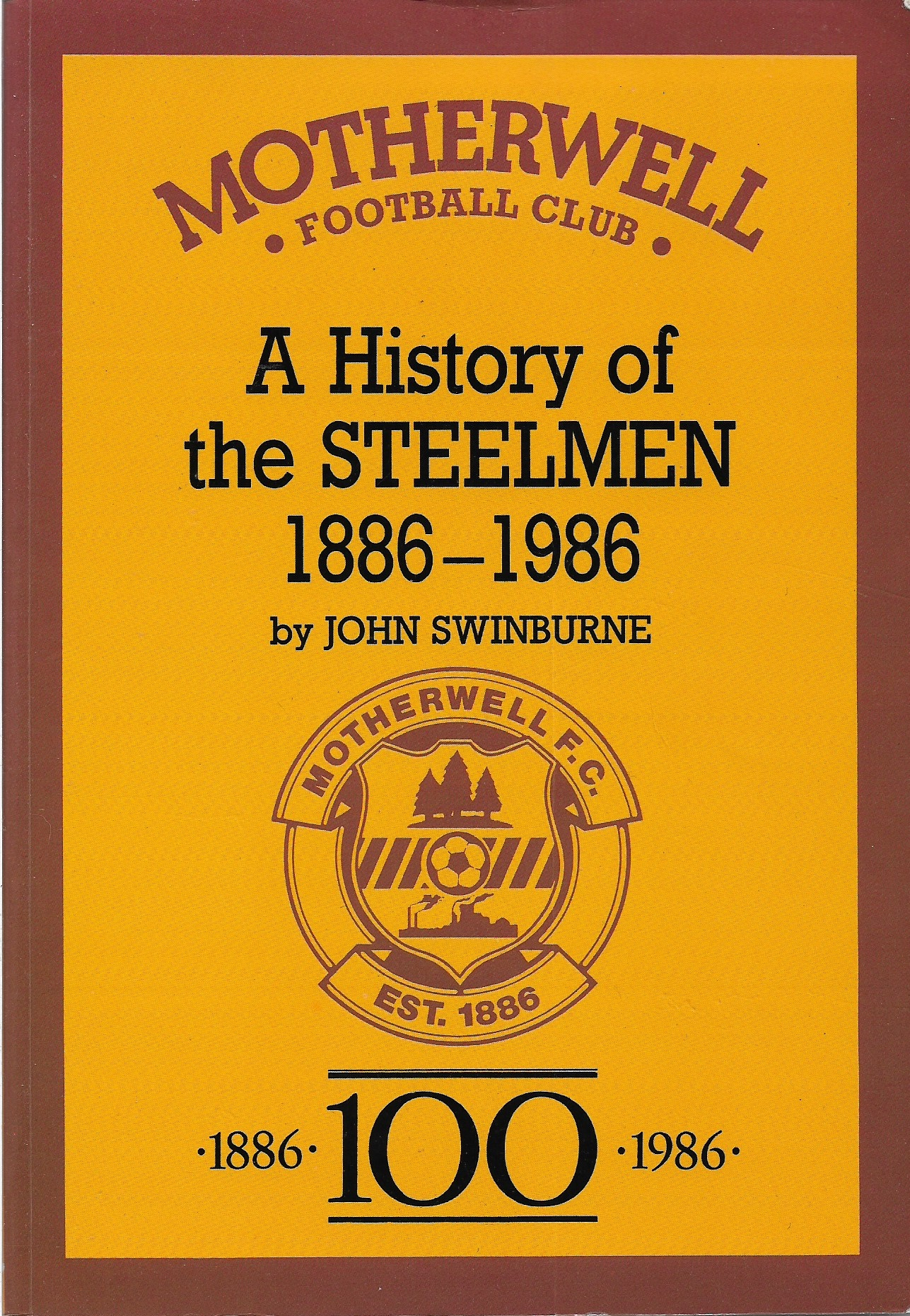 A History of the Steelmen 1886-1986