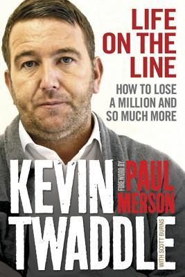 Kevin Twaddle - Life on the Line