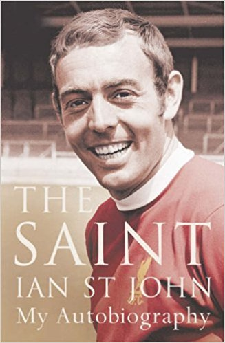 The Saint - Ian St John - Autobiography
