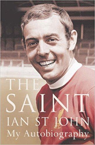 The Saint - Ian St John - Autobiography