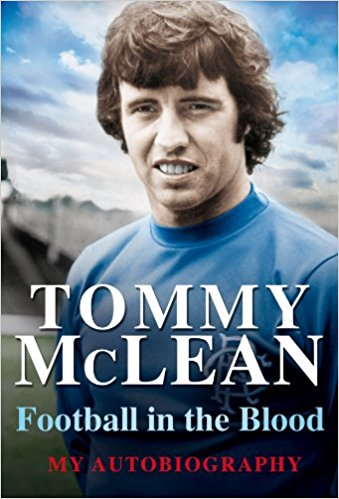 Tommy McLean Autobiography - Football in the Blood